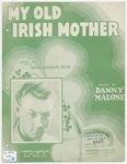 My Old Irish Mother