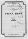 China Seas : Featured in Metro - Goldwyn - Mayer's Production