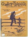 The Cowboy Serenade : While I'm Smokin' My Last Cigarette