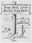 Drop Daid, Little Darlin', Drop Daid