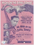 High On The Eiffel Tower: Released through R. K. O. Radio Pictures
