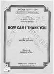 How Can I Thank You: Featured in the 20th Century - Fox Production
