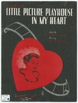 There's A Little Picture Playhouse In My Heart