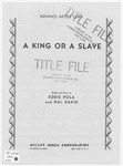 A King Or A Slave
