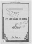 Love Can Change The Stars