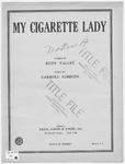 My Cigarette Lady