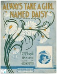 "Always Take a Girl Named ""Daisy"" : ('Cause Daisies Won't Tell)"