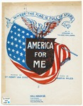 America for Me : (Where the Flag is Full of Stars)