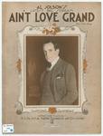 Ain't Love Grand!