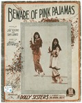 Beware of Pink Pajamas