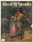 Alice of Old Vincennes: I Love You
