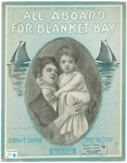 All Aboard for Blanket Bay A Beautiful ballad of Babyland.