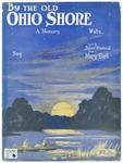 By The Old Ohio Shore : A Memory
