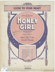 Close To Your Heart : Honey Girl