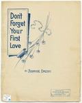 Don't Forget Your First Love