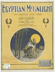 Egyptian Moonlight : An Oriental Love Song
