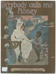Ev'rybody Calls Me Honey