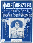Heaven Will Protect The Working Girl : A Burlesque Ballad