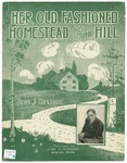 Her Old - Fashioned Homestead on the Hill