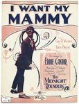 I Want My Mammy : Ballad Fox - Trot