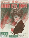 Goodbye Betty Brown :  March Song
