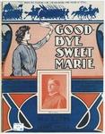 Good-Bye, Sweet Marie : I'll Break The Fighting Line Like You Broke This Heart Of Mine