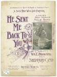 He Sent Me Back To You