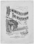 He Wandered Down The Beaten Path : Song and Chorus