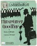 Hiram Green, Good - Bye