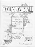 Honey, Dat's All