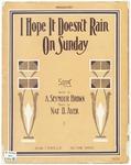 I hope it doesn't rain on Sunday