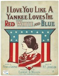 I Love You Like A Yankee Loves The Red White and Blue