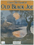 I Love The Land Of Old Black Joe