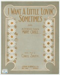 I Want A Little Lovin', Sometimes