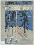 "I've Got The ""Blue Ridge Blues"" : Song"