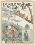 I Wonder What Will William Tell