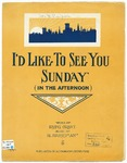 I'd Like To See You Sunday : In The Afternoon