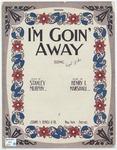 I'm Goin' Away