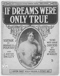 If Dreams Were Only True : Serenade