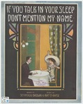 If You Talk In Your Sleep : Don't Mention My Name
