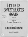 Let Us Be Sweethearts Again