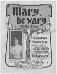 Mary Be Wary