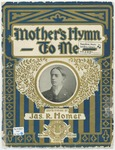 Mother's Hymn To Me