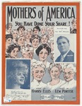 Mothers of America :   (you have done your share)