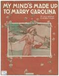 My Mind's Made Up To Marry Carolina