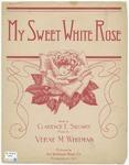 My Sweet White Rose