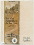 The Old Farm-House On The Hill : Song And Refrain