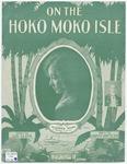 On The Hoko Moko Isle