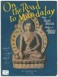 On the Road to Mandalay : A Barrack-Room Ballad