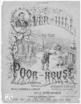 Over the Hill to the Poor House : Song And Chorus